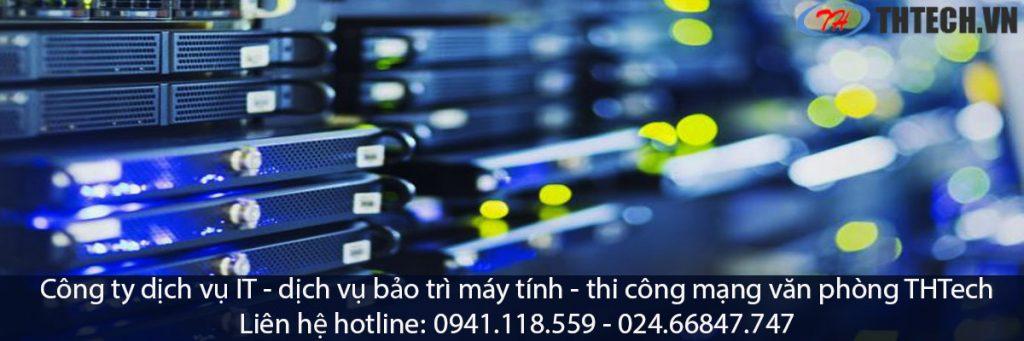 dịch vụ bảo trì máy tính công ty thtech chuyên nghiệp