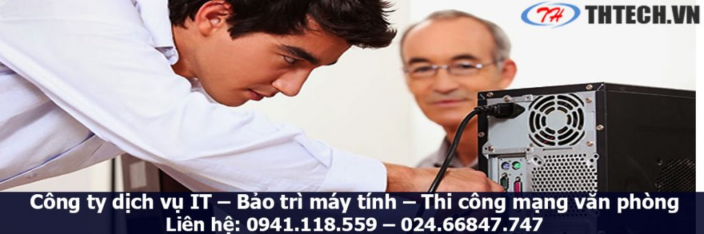 thtech cung cấp dịch vụ bảo trì máy tính tại hà nội thông minh chuyên nghiệp