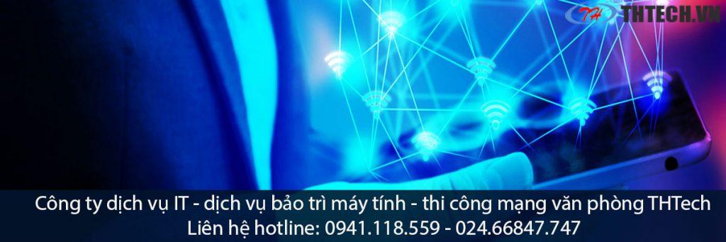công ty dịch vụ it bảo trì máy tính thi công mạng lan hà nội thtech