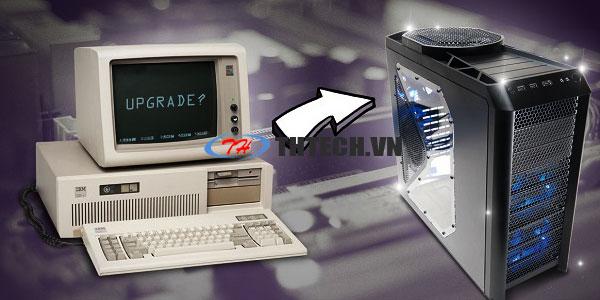 Nâng cấp máy tính đơn giản nhất – Những điều cần biết